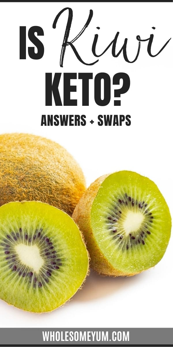 Is kiwi keto? And how high are carbs in kiwi? This guide goes over all the questions you have about kiwi on keto, including lower carb swaps.