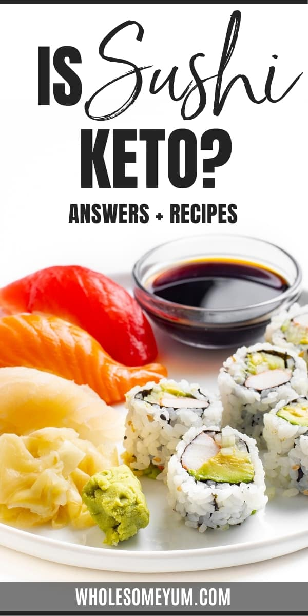 Is it possible to have low carb sushi? Is sushi keto? Get all your keto sushi questions here, plus macro-friendly recipes.